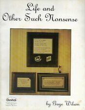 New L 00004000 istingLife and Other Such Nonsense by Gaye Wilson Chardrick Cross Stitch & Needlepoint