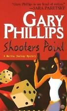Shooter's Point by Gary Phillips (2002, Paperback)