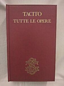 TACITO TUTTE LE OPERE versione di Enzio Cetrangolo 1979 Sansoni libro classici