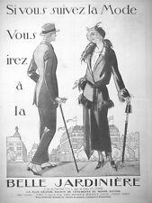 PUBLICITÉ DE PRESSE 1922 SI VOUS SUIVEZ LA MODE VOUS IREZ A LA BELLE JARDINIERE