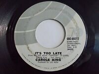 Carole King It's Too Late / I Feel The Earth Move 45 1971 Ode Vinyl Record