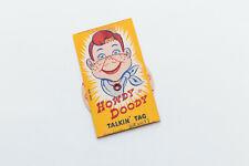 Vintage Howdy Doody Talkin Tag