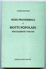 Modi proverbiali e motti popolari specialmente toscani. Giuseppe Bianchini