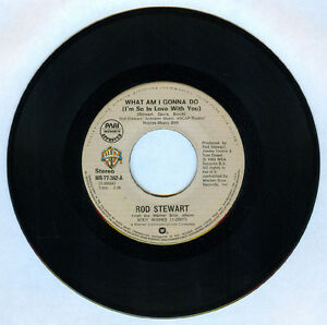 Phil ROD STEWART What Am I Gonna Do (I'm So In Love With You) 45 rpm Record
