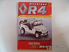 MAGAZINE MYTHIQUE RENAULT 4 N°16 JEEP DALLAS  I85
