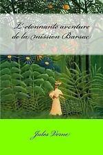 L Etonnante Aventure de la Mission Barsac by Jules Verne (2017, Paperback)