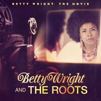 BETTY WRIGHT and THE ROOTS Betty Wright The Movie 2011 US 14-track CD NEW/SEALED