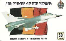 RARE / CARTE TELEPHONIQUE - BELGIQUE AIR FORCE F 16 MILITARY / PAPER PHONECARD