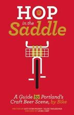 Hop in the Saddle: A Guide to Portland's Craft Beer Scene, by Bike (People's