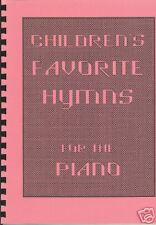 Children's Favorite Hymns for the Piano, Dean Kincaid