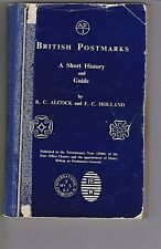 BRITISH POSTMARKS A Short History & Guide: Alcock & Holland Scarce Book
