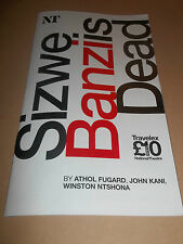 "NATIONAL THEATRE "" SIZWE BANZI IS DEAD "" THEATRE PROGRAMME 2007 EXCELLENT"