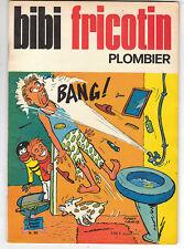 Bibi Fricotin n°86. Bibi Fricotin plombier. SPE 1973.