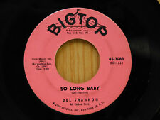 Del Shannon 45 So Long Baby bw Answer To Everything   Bigtop VG