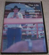 The Life of Lawrence William Filer DVD Rough & Ready California