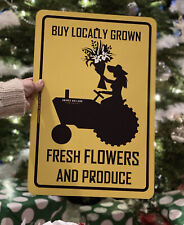 Farmgirl Metal Tractor Flower and Produce Sign Ask For Locally Grown