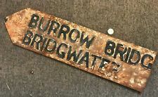 Antique Vint Cast Iron Road Sign Bridgewater Burrow Bridge Finger Post Somerset