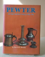 PEWTER OF THE WESTERN WORLD 1600-1850 by PETER HORNSBY. Good 1st edition HC/DJ