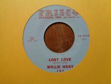 WILLIE WEST 45 Northern Soul FRISCO 107 VG++ / Lost Love / I'm Back Again