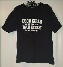 Good Girls Go To Heaven Bad Girls Go To London T-Shirt Black Size Large