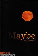 *- MAYBE - Brent RUNYON  tb  (2008)