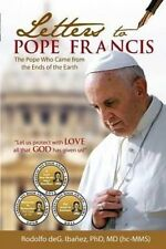 NEW Letters to Pope Francis: The Pope Who Came From The Ends Of The World
