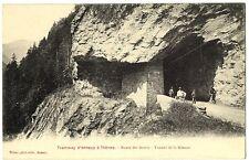 CPA 74 Haute-Savoie Tramway d'Annecy à Thones Aravis Tunnel de la Giettaz animé