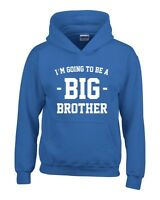 I'M GOING TO BE A BIG BROTER Boys Hoodie 3-14 Years Blue Funny Printed Jumper