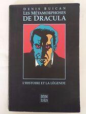 LES METAMORPHOSES de DRACULA Denis BUICAN 1993