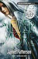 Maximum Ride: Nevermore by Patterson, James, NEW Book, FREE & Fast Delivery, (Pa