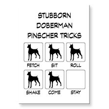 DOBERMAN PINSCHER Stubborn Tricks FRIDGE MAGNET Steel Case Funny