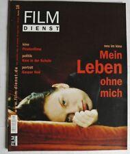 Film-dienst 2003/18 Porträt: GASPAR NOE / Piratenfilme/ Mein Leben ohne mic