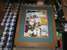 Professionally Framed  Signed Sports Illustrated Dolphins Dan the Man Marino