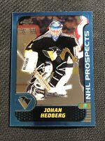 2001-02 TOPPS CHROME JOHAN HEDBERG ROOKIE NHL PROSPECTS #146