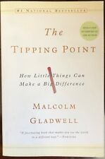 The Tipping Point: How Little Things Can Make a Big Difference, Malcolm Gladwell