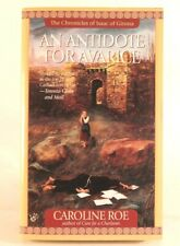 Good! An Antidote for Avarice: by Caroline Roe (1999 PB)