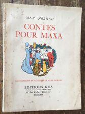 Judaica MAX NORDAU : CONTES POUR MAXA (KRA 1929 exemplaire sur pur fil)