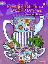 Fanciful Fairies and Dazzling Dragons Coloring Book by L. Hoerner (Paperback,...