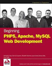 Beginning PHP5, Apache, and MySQL Web Development (Programmer to-ExLibrary