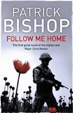 PATRICK BISHOP ___ FOLLOW ME HOME ____ BRAND NEW __ FREEPOST UK