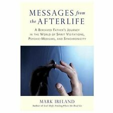 Excellent, Messages from the Afterlife: A Bereaved Father's Journey in the World