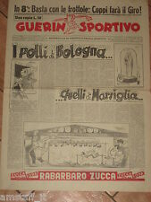 GUERIN SPORTIVO 1956/8 I POLLI DI BOLOGNA ...QUELLI DI MARSIGLIA