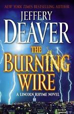 """The Burning Wire"", By Jeffrey Deaver, Hardcover Book, Very Good Condition"