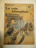 """Récit, collection Patrie:""""La voie Triomphale"""" de Léon GROC. 1914-18"""
