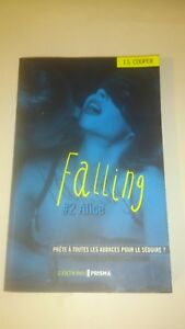 J.S. Cooper - Falling, tome 2 : Alice