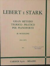 LEBERT E STARK - Gran metodo teorico-pratico per pianoforte - volume 3