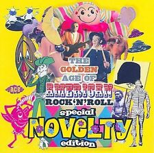 The Golden Age of American Rock 'N' Roll: Special Novelty Edition (Audio CD)