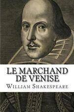 Le Marchand de Venise by William Shakespeare (2014, Paperback)