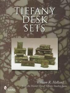 Vintage Tiffany Desk Sets 1900-33 Collectors Reference Guide - Inkwells & More