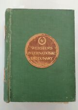 Webster's International Dictionary 1907 about 2,300 pages with supplement